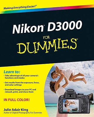 Nikon D3000 for Dummies By Adair King, Julie H.