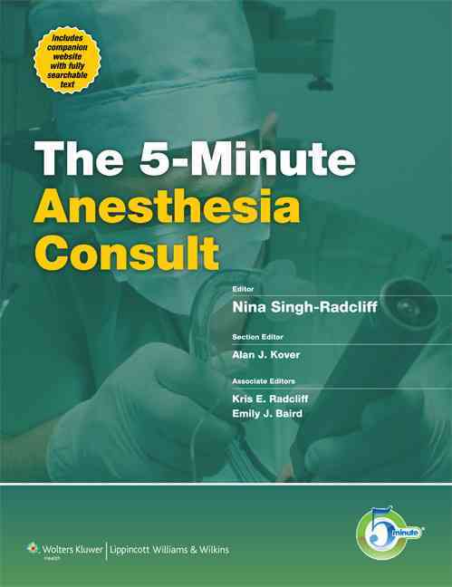 5-Minute Anesthesiology Consult By Singh-radcliff, Nin